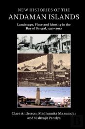 New Histories Of The Andaman Islands