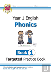 New Ks1 English Targeted Practice Book: Phonics - Year 1 Book 1