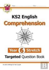 New Ks2 English Targeted Question Book: Challenging Comprehension - Year 6+ (With Answers)