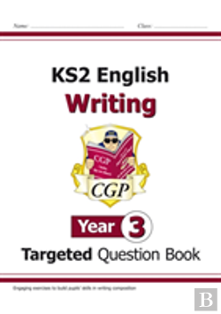 Bertrand.pt - New Ks2 English Writing Targeted Question Book - Year 3
