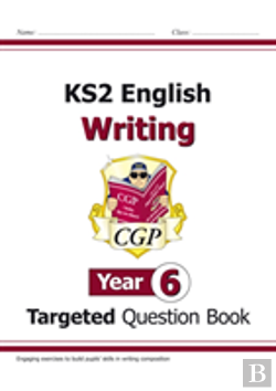 Bertrand.pt - New Ks2 English Writing Targeted Question Book - Year 6