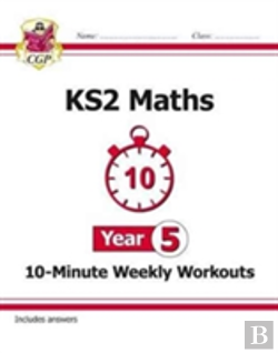 Bertrand.pt - New Ks2 Maths 10-Minute Weekly Workouts - Year 5 (For The New Curriculum)