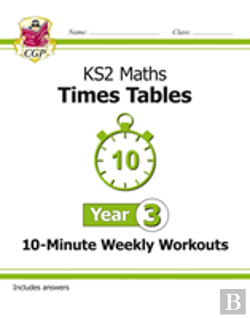 Bertrand.pt - New Ks2 Maths: Times Tables 10-Minute Weekly Workouts - Year 3