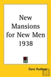 New Mansions For New Men 1938