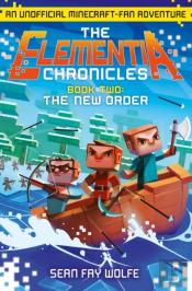New Order (The Elementia Chronicles, Book 2)