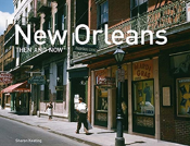 New Orleans Then And Now (Compact)