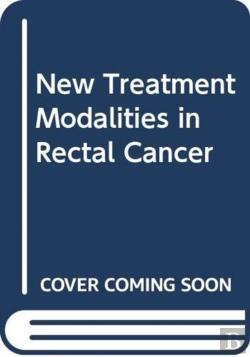 Bertrand.pt - New Treatment Modalities In Rectal Cancer