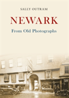 Newark From Old Photographs