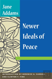 Newer Ideals Of Peace