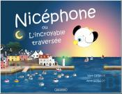 Nicephone Ou L'Incroyable Traversee