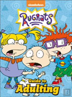 Bertrand.pt - Nickelodeon The Rugrats Guide To Adulting