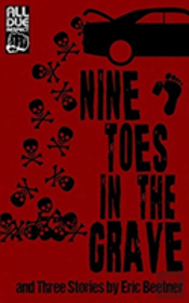 Nine Toes In The Grave