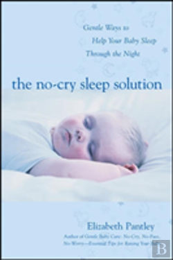 Bertrand.pt - No-Cry Sleep Solutionforeword By William Sears, M.D.