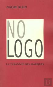 No Logo ; La Tyrannie Des Marques