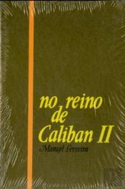 No Reino de Caliban II