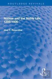 Nobles And The Noble Life, 1295-1500