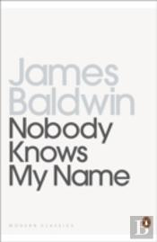 Nobody Knows My Name