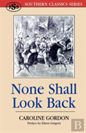 None Shall Look Back
