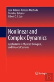 Nonlinear And Complex Dynamics : Applications In Physical, Biological, And Financial Systems