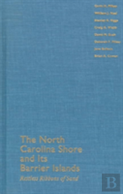 NORTH CAROLINA SHORE AND ITS BARRIER ISLANDS