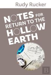 Notes For Return To The Hollow Earth