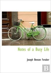 Notes Of A Busy Life