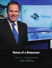 Notes Of A Newsman