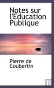 Notes Sur L'Aeducation Publique