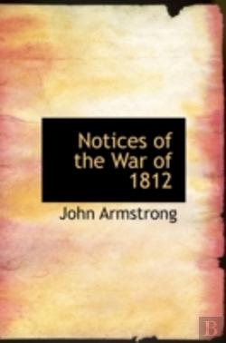 Bertrand.pt - Notices Of The War Of 1812