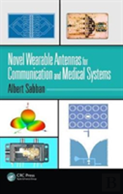 Novel Wearable Antennas For Comms A