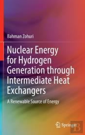 Nuclear Energy For Hydrogen Generation