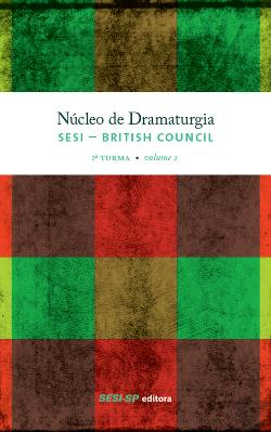 Bertrand.pt - Núcleo De Dramaturgia Sesi-British Council