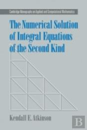 Numerical Solution Of Integral Equations Of The Second Kind