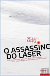 O Assassino do Laser