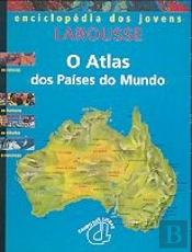 O Atlas dos Paises do Mundo