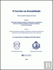 O Carvão na Actualidade | The Current Status of Coal - Volume I