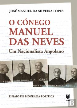 Bertrand.pt - O Cónego Manuel das Neves