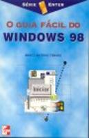 O Guia Fácil do Windows 98