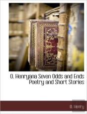 O. Henryana Seven Odds And Ends Poetry A