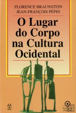 Bertrand.pt - O Lugar do Corpo na Cultura Ocidental