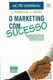 O Marketing com Sucesso