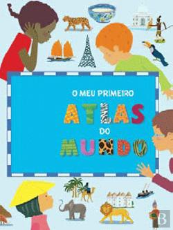 Bertrand.pt - O Meu Primeiro Atlas do Mundo