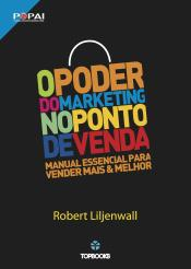 O Poder do Marketing no Ponto de Venda