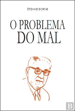 Bertrand.pt - O Problema do Mal