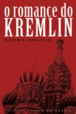 Bertrand.pt - O Romance do Kremlin