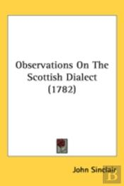 Observations On The Scottish Dialect (17