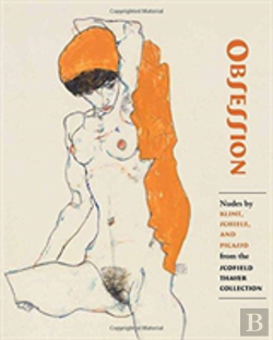 Bertrand.pt - Obsession - Nudes By Klimt, Schiele, And Picasso From The Scofield Thayer Collection
