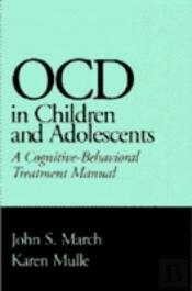 Obsessive Compulsive Disorder In Children And Adolescents