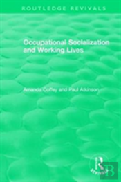Occupational Socialization And Working Lives (1994)