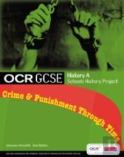 Ocr Gcse History A: Schools History Project - Crime And Punishmentstudent Book